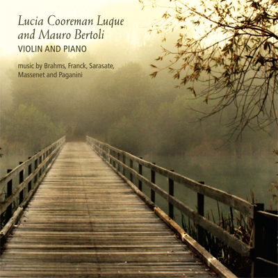 Lucia Cooreman Luque and Mauro Bertoli: Violin and Piano